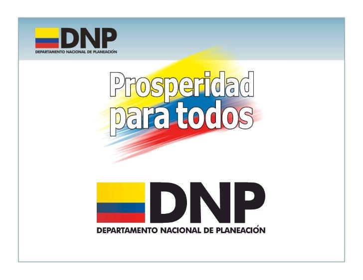 """Plan Nacional de Desarrollo 2010 – 2014       Prosperidad para todos   Foro """"Los ferrocarriles locomotora para el     crec..."""