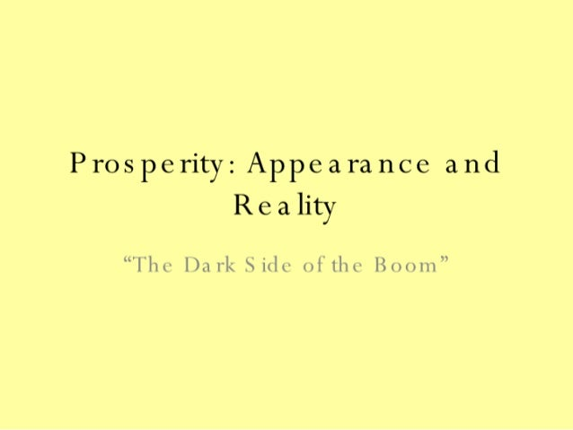 Prosperity   Appearance And Reality