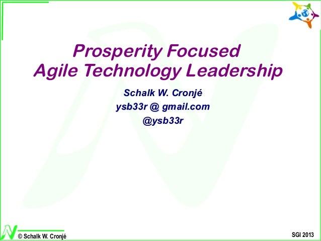 Prosperity-focused Agile Technology Leadership