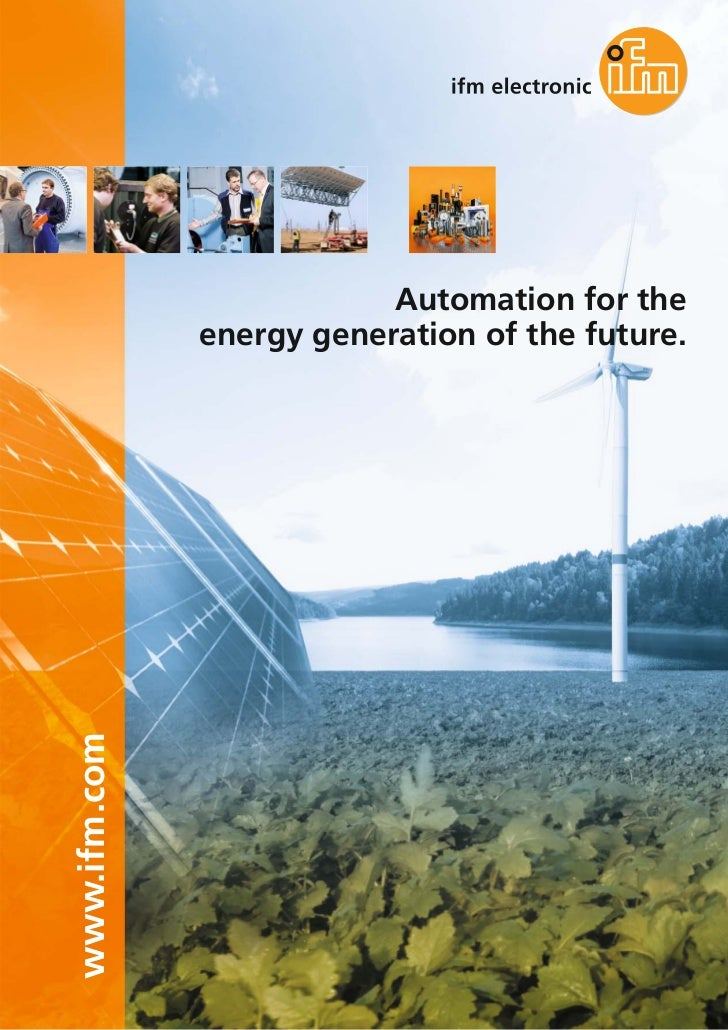 Automation for the              energy generation of the future.www.ifm.com