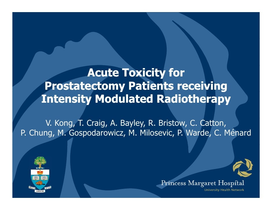 Acute Toxicity for       Prostatectomy Patients receiving                   y                  g      Intensity Modulated ...