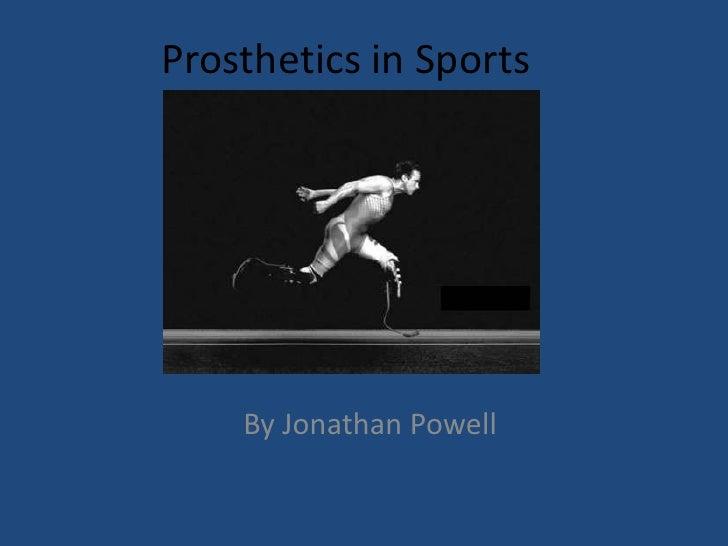 Prosthetics in sports
