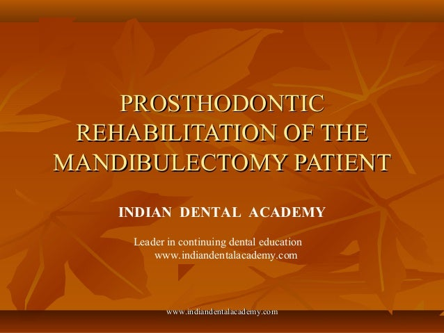 Prosthodontic rehabilitation of the mandibulectomy patient