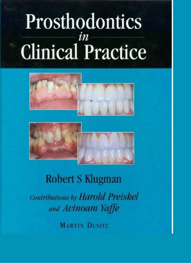Prosthodontics clinical practice