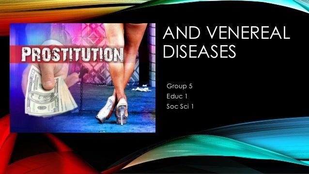 AND VENEREAL DISEASES Group 5 Educ 1 Soc Sci 1