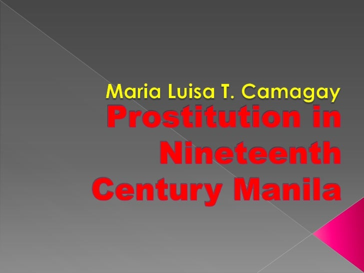 Prostitution in nineteenth century manila (late spanish)