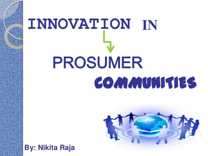 Innovation in Prosumer Communities