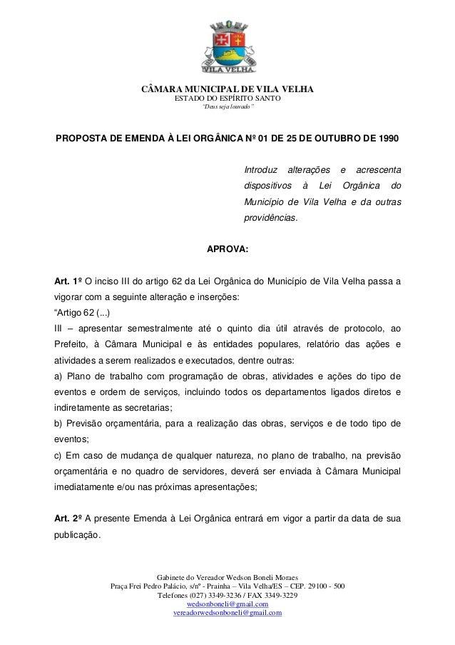 """CÂMARA MUNICIPAL DE VILA VELHA ESTADO DO ESPÍRITO SANTO """"Deus seja louvado"""" Gabinete do Vereador Wedson Boneli Moraes Praç..."""