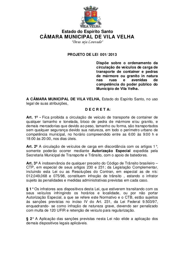 """Estado do Espírito Santo  CÂMARA MUNICIPAL DE VILA VELHA """"Deus seja Louvado"""" PROJETO DE LEI 001/ 2013 Dispõe sobre o orden..."""