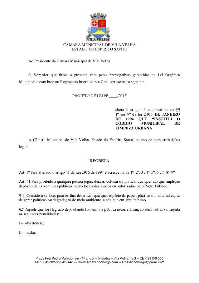 CÂMARA MUNICIPAL DE VILA VELHA ESTADO DO ESPÍRITO SANTO Ao Presidente da Câmara Municipal de Vila Velha O Vereador que fir...