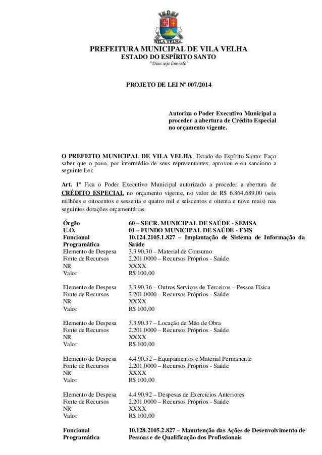 """PREFEITURA MUNICIPAL DE VILA VELHA ESTADO DO ESPÍRITO SANTO """"Deus seja louvado""""  PROJETO DE LEI Nº 007/2014  Autoriza o Po..."""