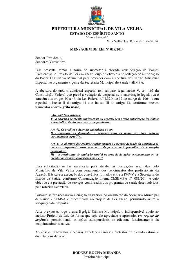 """PREFEITURA MUNICIPAL DE VILA VELHA ESTADO DO ESPÍRITO SANTO """"Deus seja louvado"""" Vila Velha, ES, 07 de abril de 2014. MENSA..."""