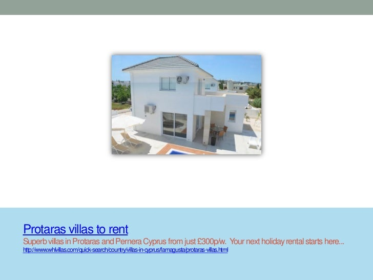 Protaras villas to rentSuperb villas in Protaras and Pernera Cyprus from just £300p/w. Your next holiday rental starts her...