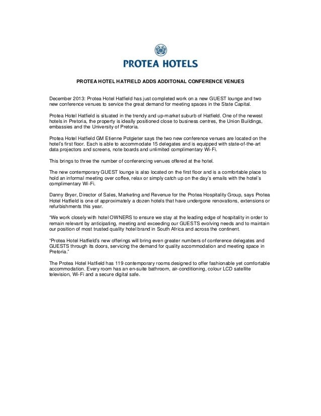 PROTEA HOTEL HATFIELD ADDS ADDITONAL CONFERENCE VENUES  December 2013: Protea Hotel Hatfield has just completed work on a ...