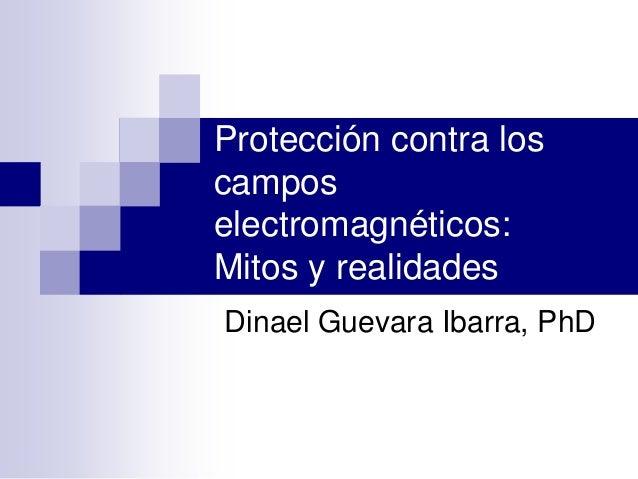 Protección contra los campos electromagnéticos: Mitos y realidades