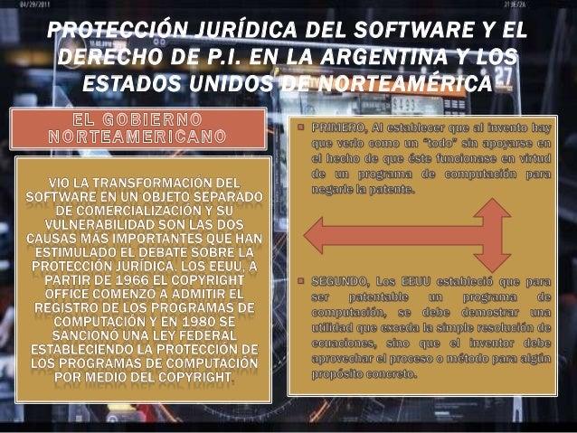 PROTECCIÓN JURÍDICA DEL SOFTWARE Y EL DERECHO DE P.I. EN LA ARGENTINA Y LOS ESTADOS UNIDOS DE NORTEAMÉRICA