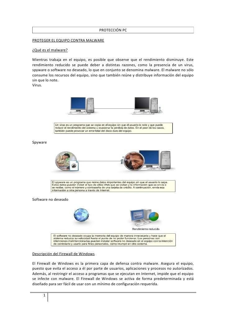 PROTECCIÓN PC  PROTEGER EL EQUIPO CONTRA MALWARE  ¿Qué es el malware?  Mientras trabaja en el equipo, es posible que obser...
