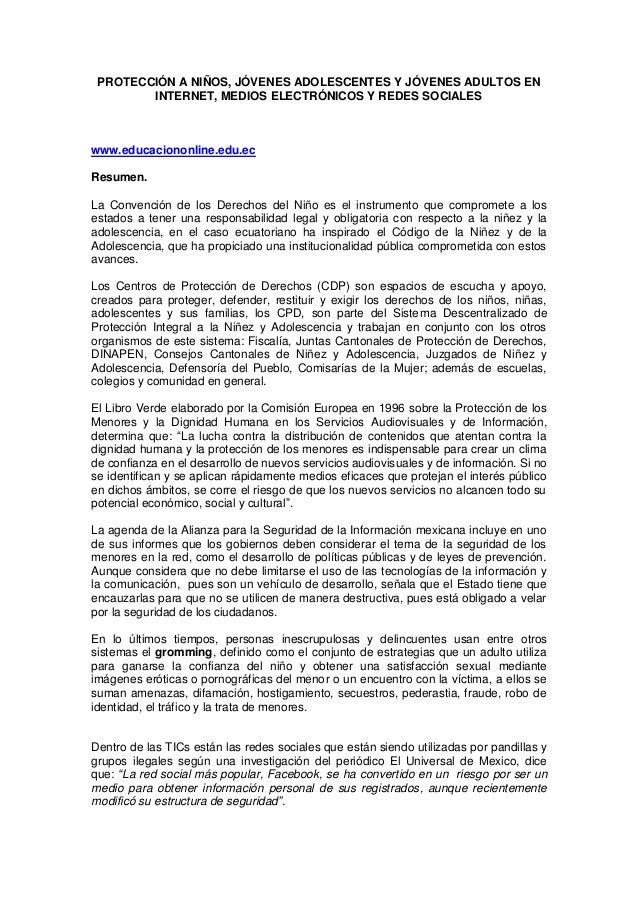 PROTECCIÓN A NIÑOS, JÓVENES ADOLESCENTES Y JÓVENES ADULTOS EN INTERNET, MEDIOS ELECTRÓNICOS Y REDES SOCIALES www.educacion...