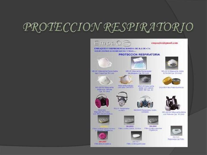 PROTECCION RESPIRATORIO<br />