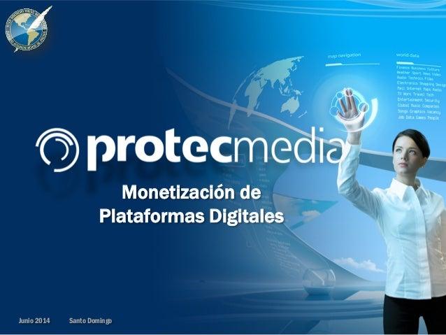 Monetización de Plataformas Digitales Santo DomingoJunio 2014