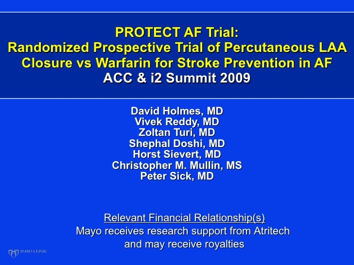 PROTECT AF Trial: Randomized Prospective Trial of Percutaneous LAA Closure vs Warfarin for Stroke Prevention in AF ACC & i...