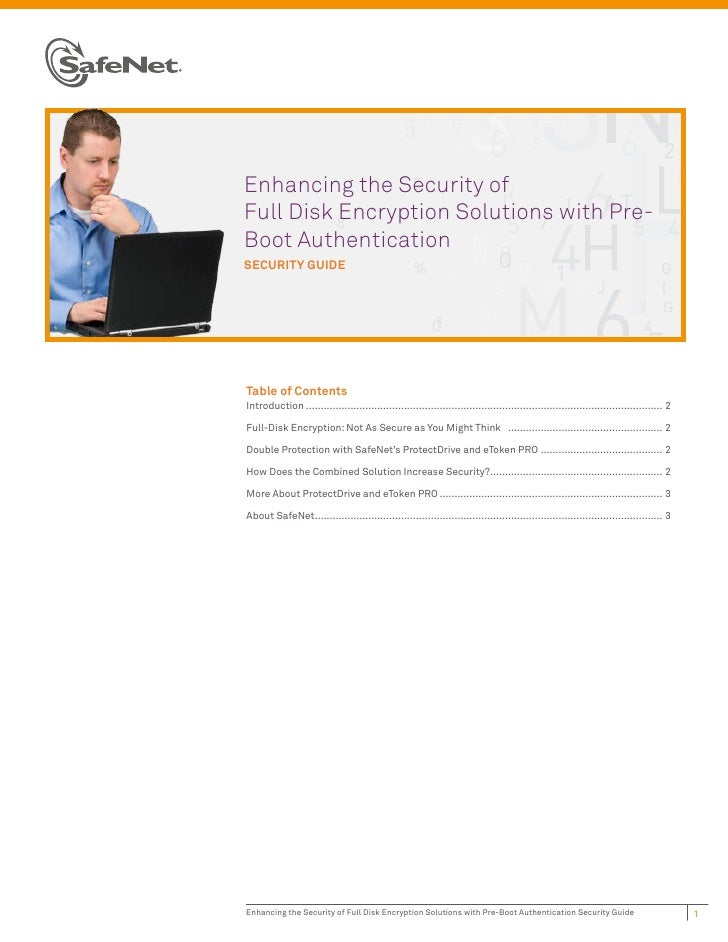 Enhancing the Security ofFull Disk Encryption Solutions with Pre-Boot AuthenticationSECURITY GUIDETable of ContentsIntrodu...