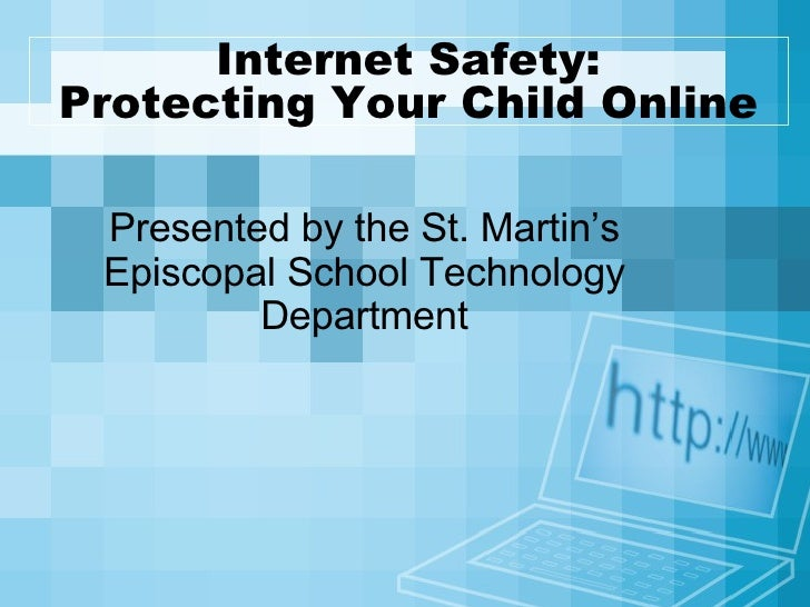 Protecting  Your  Child  Online