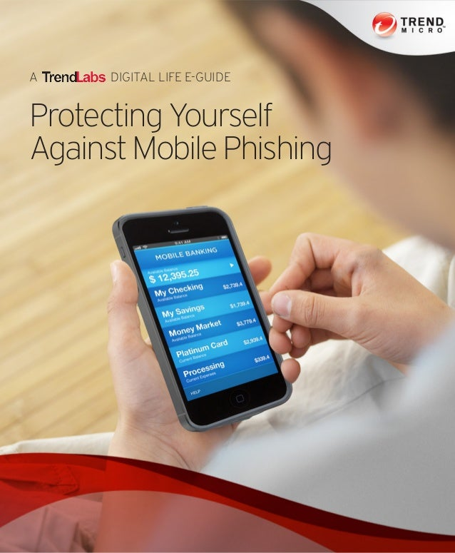 A DIGITAL LIFE E-GUIDE Protecting Yourself AgainstMobilePhishing