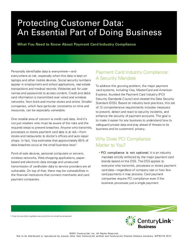 Protecting Customer Data:      An Essential Part of Doing Business      What You Need to Know About Payment Card Industry ...