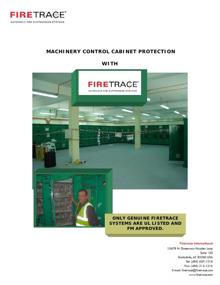 MACHINERY CONTROL CABINET PROTECTION                 WITH                       ONLY GENUINE FIRETRACE                  SY...