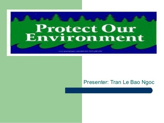 Presenter: Tran Le Bao Ngoc