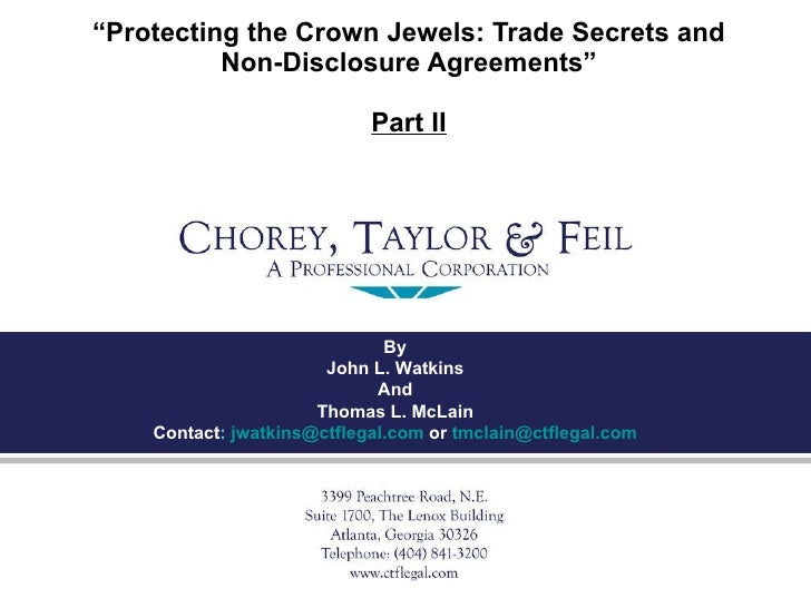 """"""" Protecting the Crown Jewels: Trade Secrets and Non-Disclosure Agreements"""" Part II By John L. Watkins And Thomas L. McLai..."""