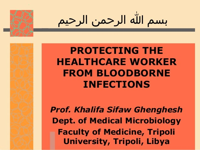 Protecting the healthcare worker from bloodborne infections