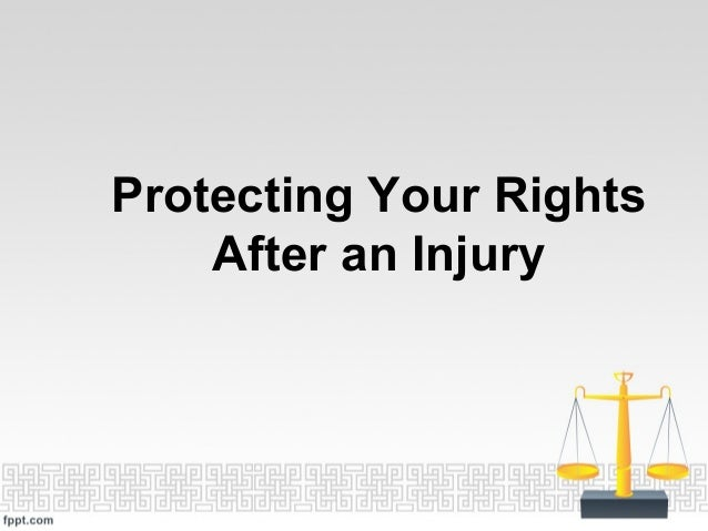 Protecting Your Rights After an Injury
