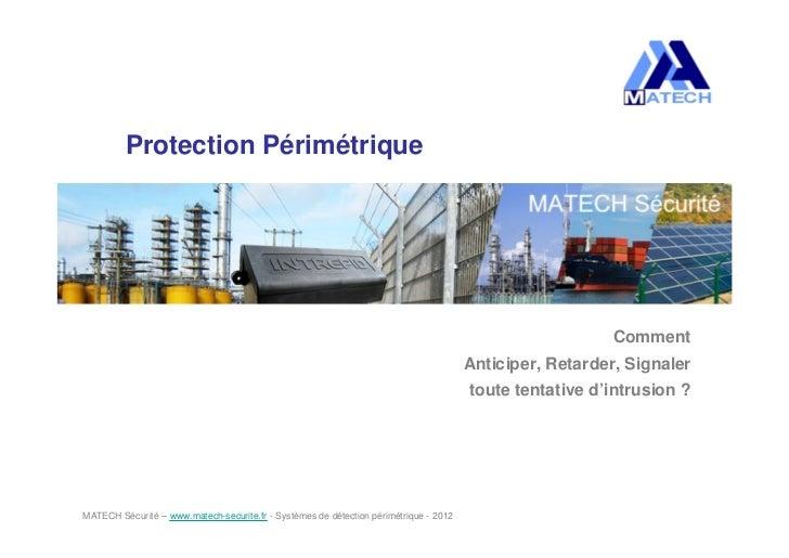 Protection Périmétrique                                                                                                   ...