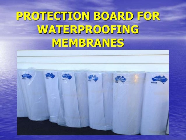 Waterproofing Membrane For Protection : Waterproofing membrane protection board