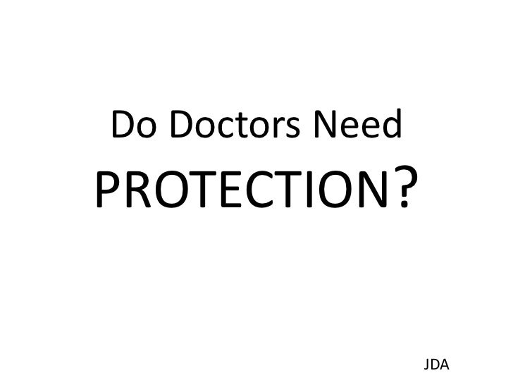 Protection for doctors