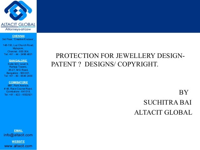 Protection for jewellery design   patent -designs -copyright