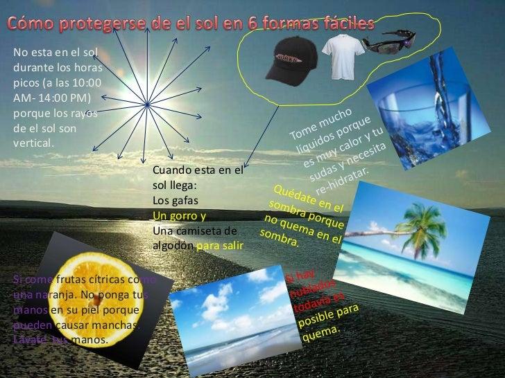 Cómo protegerse de el sol en 6 formas fáciles<br />No esta en el sol durante los horas picos (a las 10:00 AM- 14:00 PM) po...