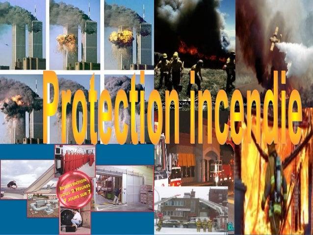 PLAN DE L'EXPOSEI- INTRODUCTION1-Définition du feu.2-Développement.3-Les phases dévolution de l'incendie.II- PROPOGATION D...