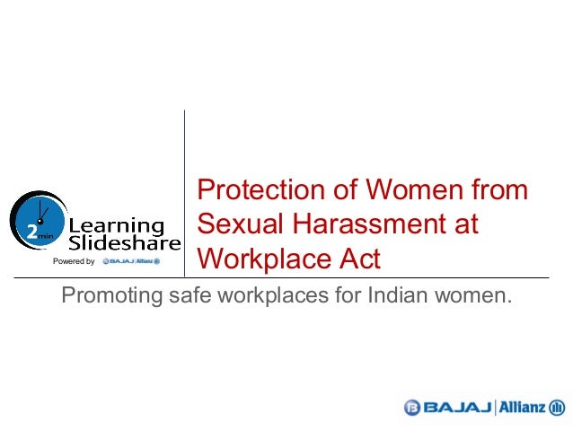 Protection of Women fromSexual Harassment atWorkplace ActPromoting safe workplaces for Indian women.Powered by
