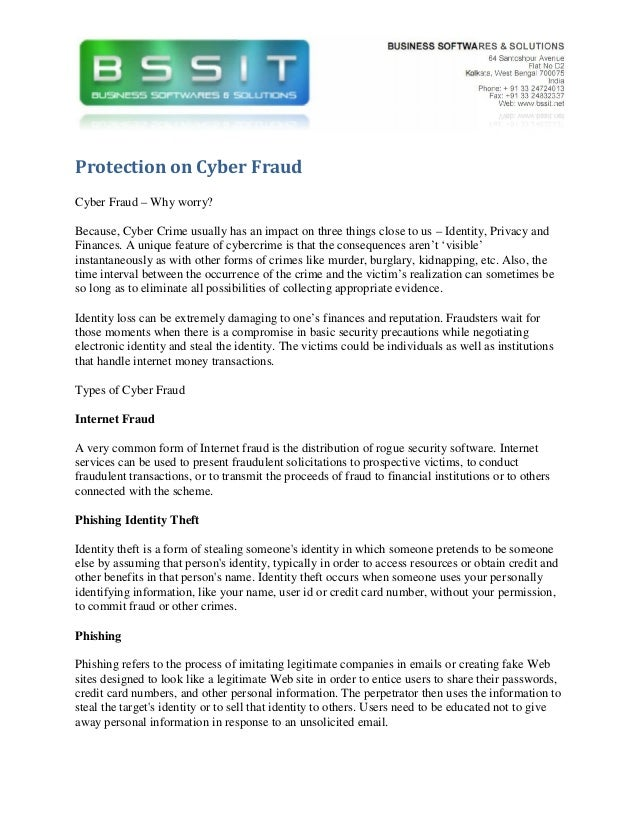 Protection on Cyber FraudCyber Fraud – Why worry?Because, Cyber Crime usually has an impact on three things close to us – ...