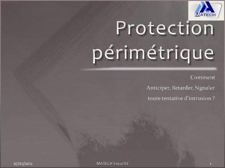 Protection perimetrique
