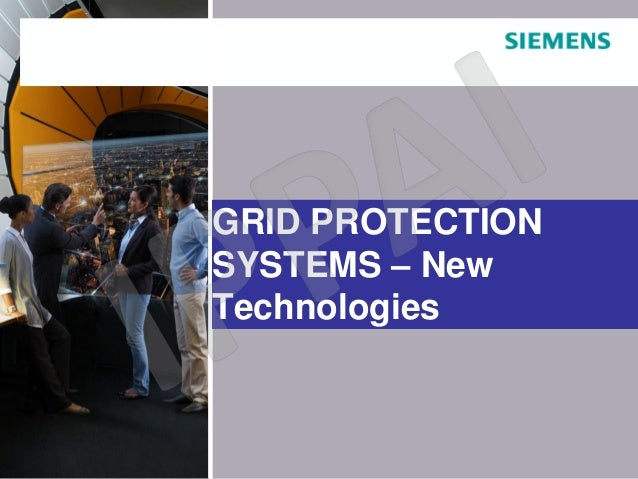GRID PROTECTIONSYSTEMS – NewTechnologies