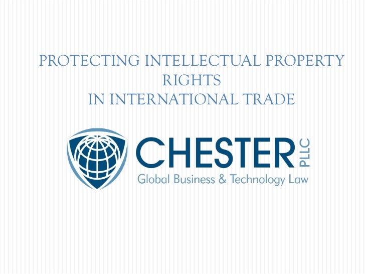 Protect Intellectual Property in International Business
