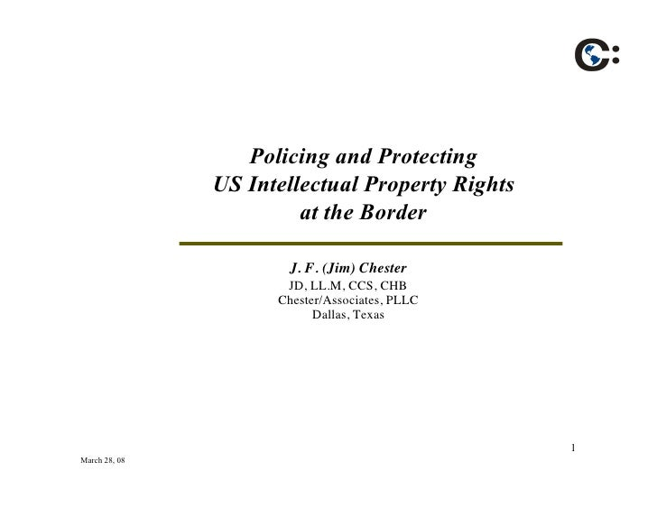 Policing and Protecting                US Intellectual Property Rights                         at the Border              ...