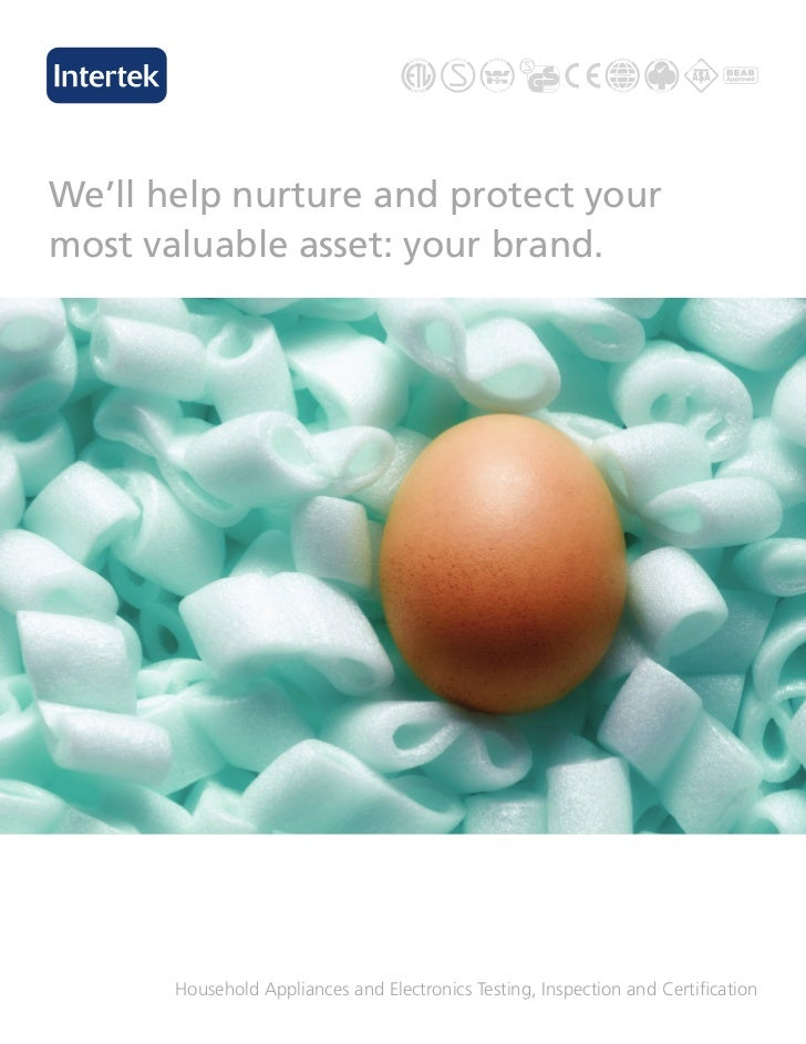 We'll help nurture and protect yourmost valuable asset: your brand.       Household Appliances and Electronics Testing, In...