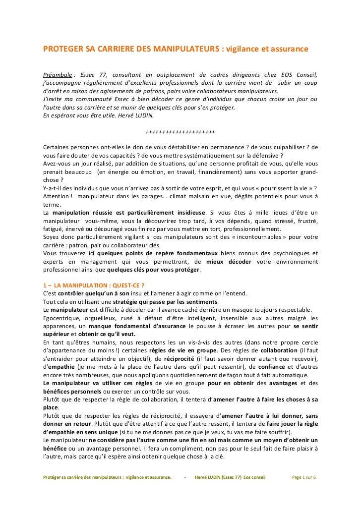PROTEGER SA CARRIERE DES MANIPULATEURS : vigilance et assurancePréambule : Essec 77, consultant en outplacement de cadres ...