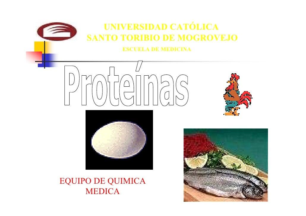 UNIVERSIDAD CATÓLICA     SANTO TORIBIO DE MOGROVEJO            ESCUELA DE MEDICINAEQUIPO DE QUIMICA     MEDICA