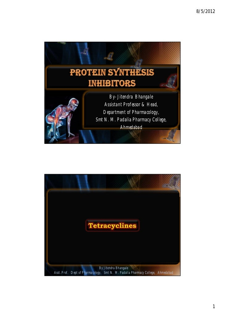 Protein synthesis inhibitors by JITENDRA BHANGALE